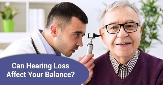Can Hearing Loss Affect Your Balance?