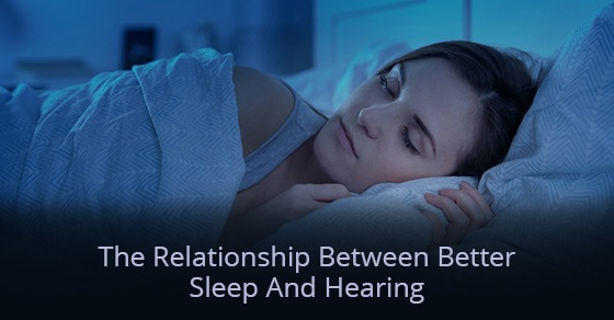 The Relationship Between Better Sleep And Hearing
