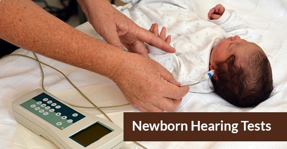 Newborn Hearing Tests